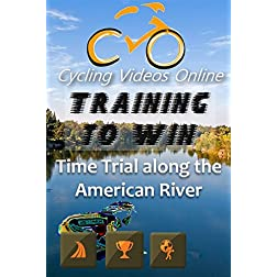 Training to Win! Time Trial Along the American River Trail. Virtual Indoor Cycling Training / Spinning Fitness and Weight Loss Videos