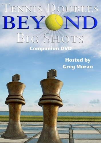 Tennis Doubles Beyond Big Shots - Companion DVD