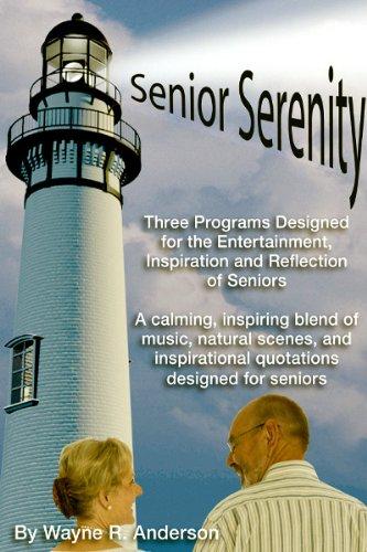 Senior Serenity Volume I