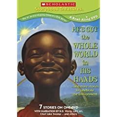 He's Got the Whole World in His Hands... and More Stories to Celebrate the Environment (Scholastic Storybook Treasures)