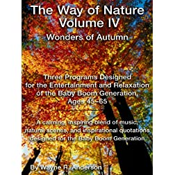 Way of Nature IV - Wonders of Autumn
