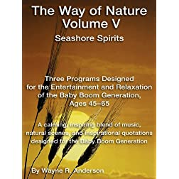 Way of Nature V - Seashore Spirits