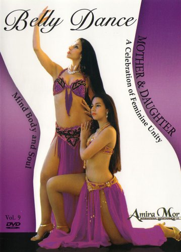 Amira Mor: Belly Dance For Mother & Daughter