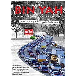 Bin Yah: There's No PLace Like Home