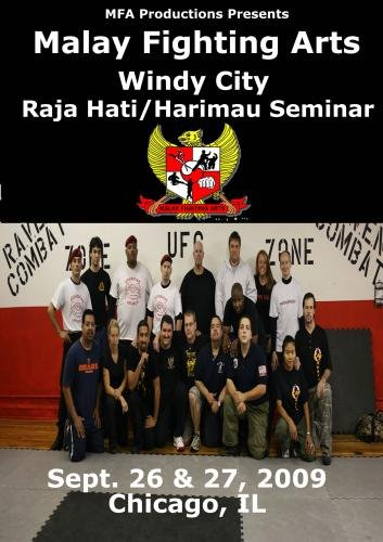 Malay Fighting Art - Windy City Raja Hati/Harimau Seminar