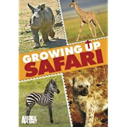 Growing Up Safari