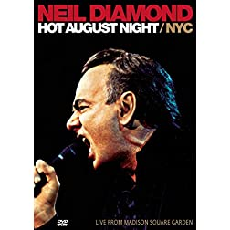 Neil Diamond: Hot August Night NYC (Live From Madison Square Garden)