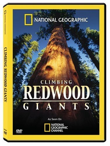National Geographic: Climbing Redwood Giants