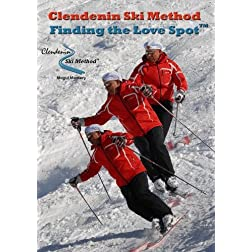 Clendenin Ski Method: Finding the Love Spot