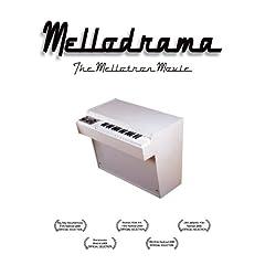 Mellodrama: The Mellotron Movie
