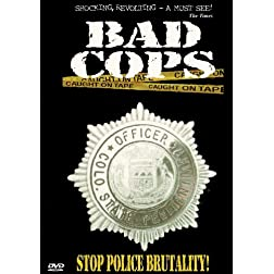 Bad Cops, Vol. 1: Stop Police Brutality