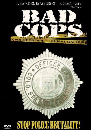 Bad Cops, Vol. 1: Stop Police Brutality