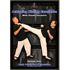 Achieving Kicking Excellence Volume One: Basic Principles of Execution