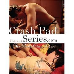 Crash Pad Series, Volume 5: The Revolving Door