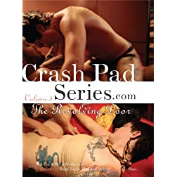 Crash Pad Series, Volume 5: The Revolving Door