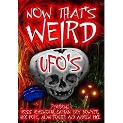 Now That's Weird - UFO's