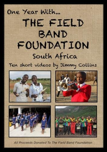 One Year With The Field Band Foundation