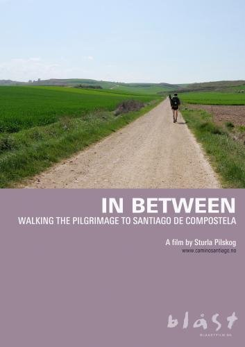 In Between - Walking the Pilgrimage to Santiago de Compostela