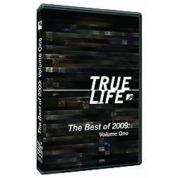 True Life: The Best of 2009, Volume 1
