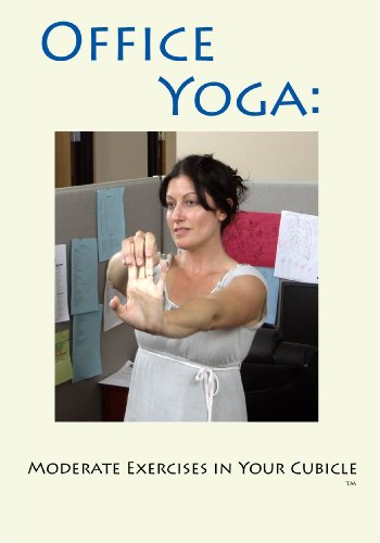 Office Yoga: Moderate Exercises in Your Cubicle
