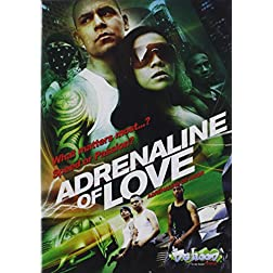 Adrenaline of Love