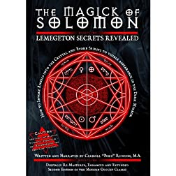Magick of Solomon: Lemegeton Secrets Revealed