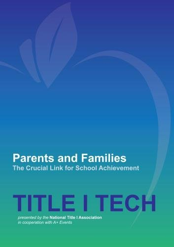 Parents and Families - The Crucial Link for School Achievement