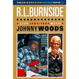 R.L. Burnside with Johnny Woods: Live 1984 / 1986