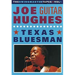 Joe &#34;Guitar&#34; Hughes: Texas Bluesman