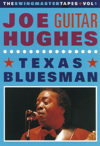 "Joe ""Guitar"" Hughes: Texas Bluesman"