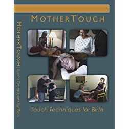 MotherTouch: Touch Techniques for Birth