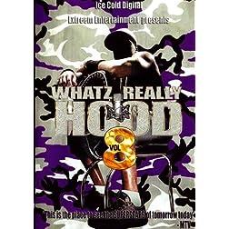 Whatz Really Hood vol.8