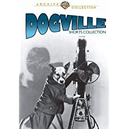 DOGVILLE SHORT COMEDIES (9 Shorts 1930-1931)