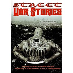 Street War Stories