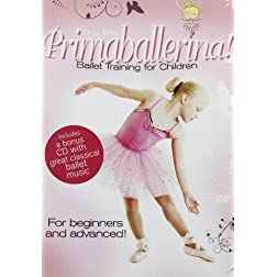 The Little Primaballerina! Ballet Training for Children