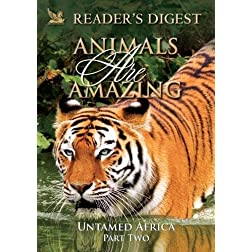 Animals Are Amazing: Untame Africa: Part Two