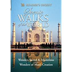 Scenic Walks of the World: Wonders Sacred & Mysterious/Wonders of Man's Creation