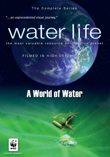 Water Life: A World of Water