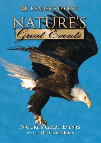 Nature's Great Events: The Great Hunts