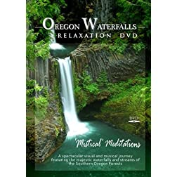 Oregon Waterfalls Relaxation DVD-Mistical Meditations