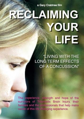"Reclaiming Your Life ""living with the long term effects of a concussion"""