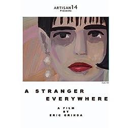 A Stranger Everywhere