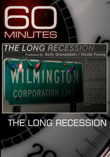 60 Minutes - The Long Recession (December 20, 2009)