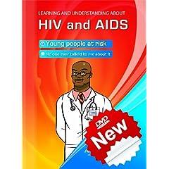 HIV and AIDS/ VIH y SIDA