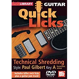 Guitar Quick Licks: Paul Gilbert Style Techinical Shredding, Key of A