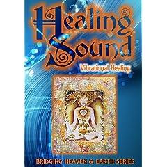 Healing Sound: Vibrational Healing
