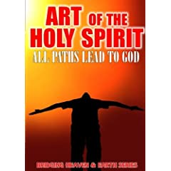 Art of the Holy Spirit: All Paths Lead to God