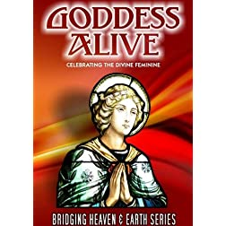 Goddess Alive: Celebrating the Divine Feminine