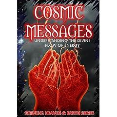 Cosmic Messages: Understanding the Divine Flow of Energy
