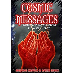 Cosmic Messages: Understanding the Divine Flow of Energy